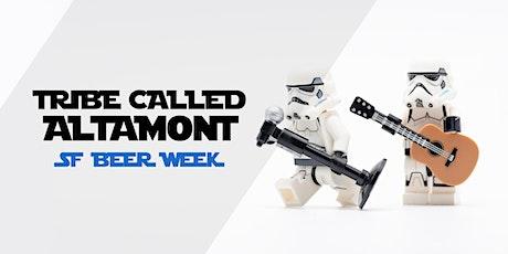 SF Beer Week - Tribe Called Altamont tickets