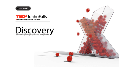TEDxIdahoFalls: Discovery