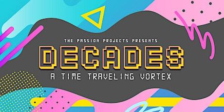 DECADES  |  Music & Art Show tickets