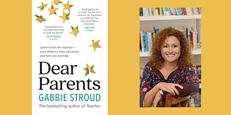'Dear Parents' by Gabrielle Stroud- Back to School special. tickets