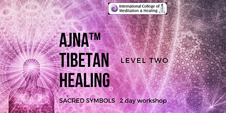 Ajna™ Tibetan Healing Course - Level Two tickets