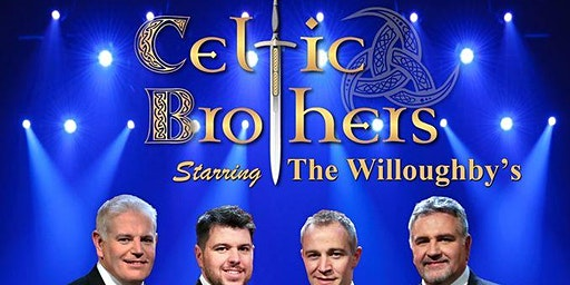 Celtic Brothers featuring the Willoughby's