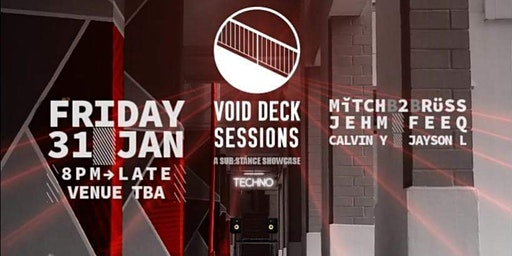 Void Deck Sessions A Sub:stance Showcase