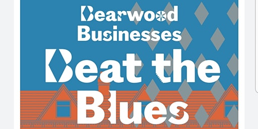 Bearwood Businesses Beat The Blues!