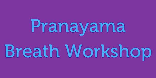 Pranayama - the Sacred Breath of Yoga