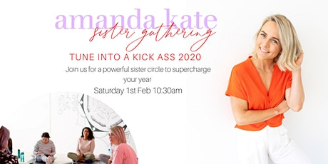 Tune Into 2020 - Sister Gathering tickets