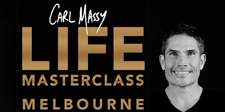 LIFE MASTERCLASS with Carl Massy tickets