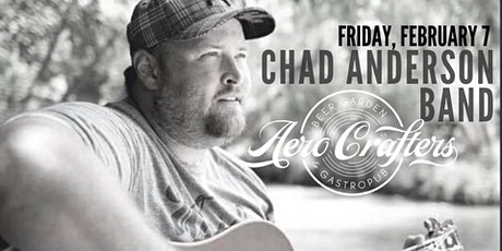 Chad Anderson Band at Aero Crafters! tickets