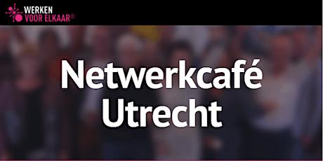 Netwerkcafé Utrecht: Stralend naar een nieuwe baan tickets