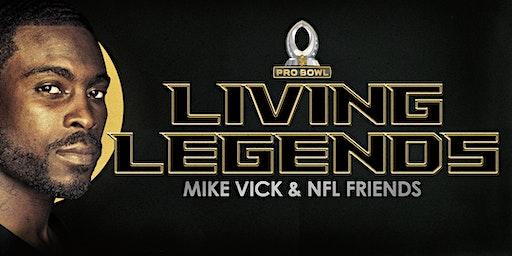 Living Legends: Mike Vick & Friends Pro Bowl Saturday Night