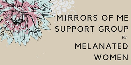 Mirrors of Me for Melanated Women tickets