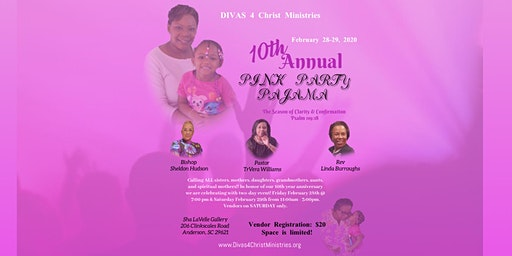 DIVAS 4 Christ Ministries 10th Annual Pink Pajama Party 2K20!