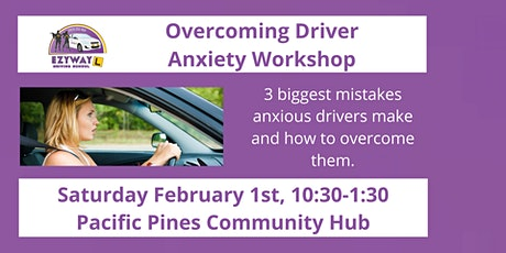 Overcoming Driver Anxiety Workshop tickets
