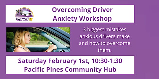 Overcoming Driver Anxiety Workshop