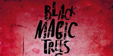 BLACK MAGIC TREES EUROP@TOUR 2020 tickets