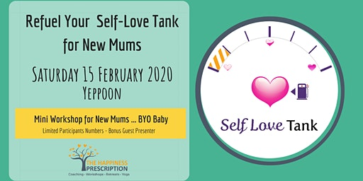 Mini Refuel Your Self Love Tank Workshop For New Mums