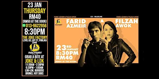 FARID AZMEIR + FILZAH AWOK (23 JAN)