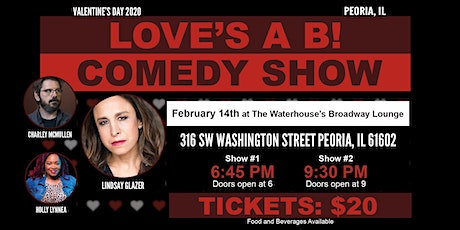 Loves a B: Valentines Comedy Show tickets