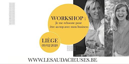 Workshop: Je me rebooste pour être au top avec mon business