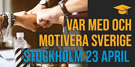 Var med och motivera Sverige! Utbilda dig inom Motivation Management tickets