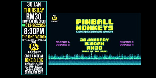 PINBALL MONKEYS (30 JAN)