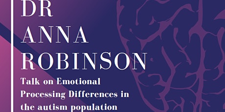 ****FULLY BOOKED***** Emotional Processing Differences in Autism  tickets