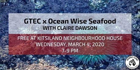 GTEC x Ocean Wise Seafood tickets