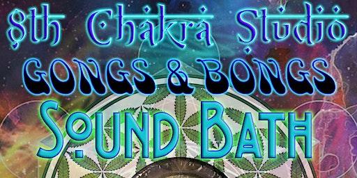 Gongs & Bongs Sound Bath