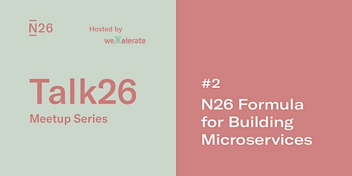 N26 Formula for Building Microservices