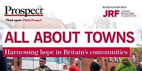 All About Towns: Harnessing Hope in Britain's Communities  Panel Debate tickets