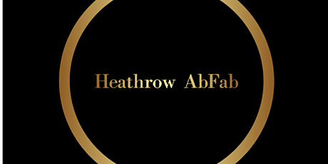 Heathrow AbFab Friday - Gents Members & Non Members tickets