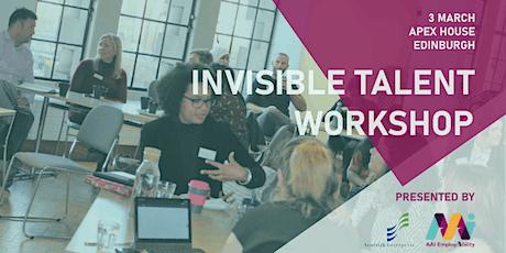Invisible Talent Workshop Edinburgh tickets