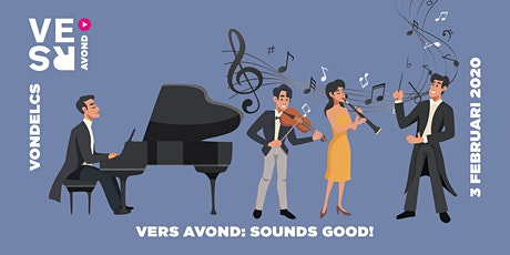 VERS Avond: Sounds Good! tickets