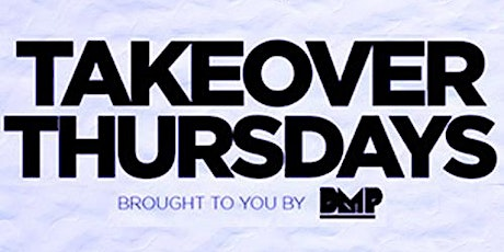 Takeover Thursdays - 5 DJs – San Francisco's #1 Weekly Thursday Event. tickets