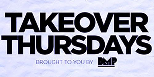 Takeover Thursdays - 5 DJs – San Francisco's #1 Weekly Thursday Event.