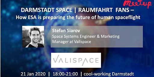 Darmstadt Space | Raumfahrt - How ESA preparing the future of human spaceflight