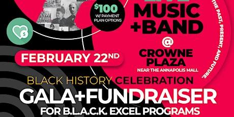B.L.A.C.K. Excel GALA Black Tie Fundraiser  tickets