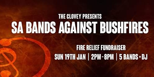 The Clovey presents SA Band's against Bushfires