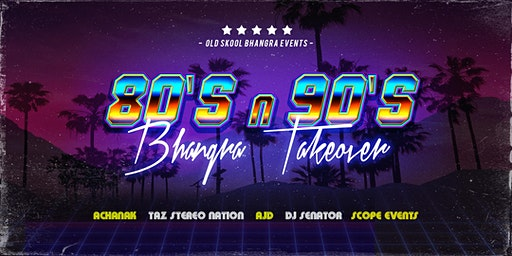 80's n 90's Bhangra Takeover