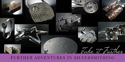 Further Adventures in Silversmithing 3 Day / 4 Night