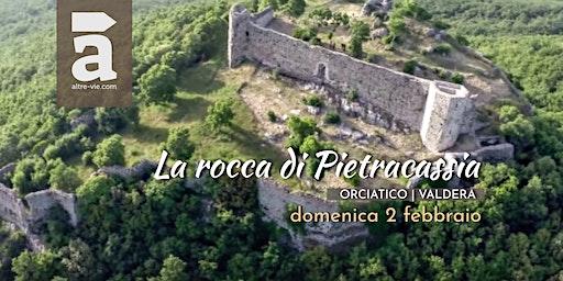 La rocca di Pietracassia