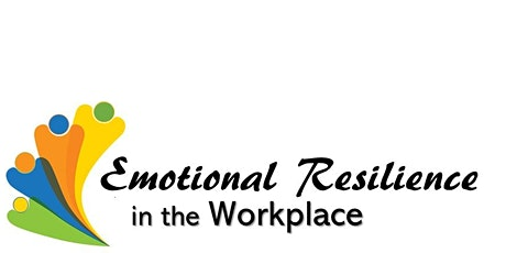 Emotional Resilience in the Workplace tickets