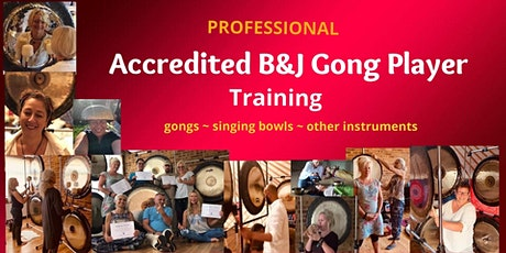 Accredited B&J Gong Player Training 100 hours tickets