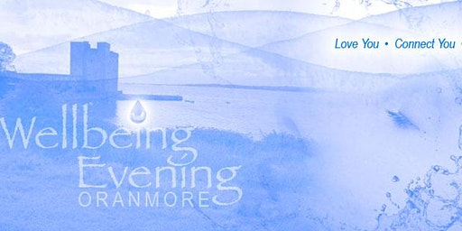 Wellbeing Evening Oranmore