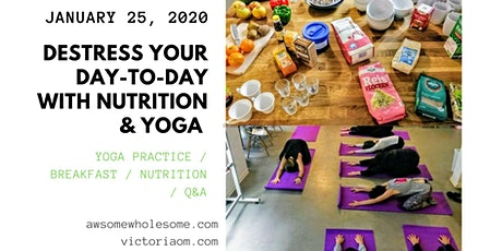 Destress your day-to-day with Nutrition and Yoga Tickets