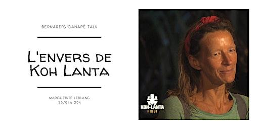 Bernard's canapé talk : l'envers de Koh Lanta