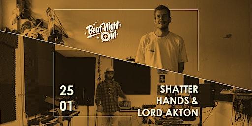 BeatNightOut w/ Shatter Hands & Lord Akton  | Regensburg Degginger