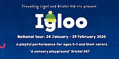 IGLOO tickets