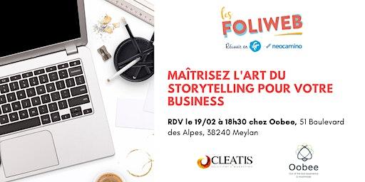 [Grenoble] Maîtrisez l'art du storytelling pour votre business