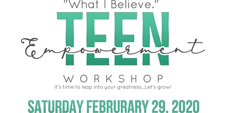 What I Believe Teen Empowerment Workshop tickets